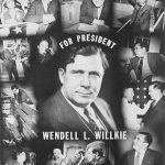 330px-wendell_willkie_presidential_campaign_poster_1940
